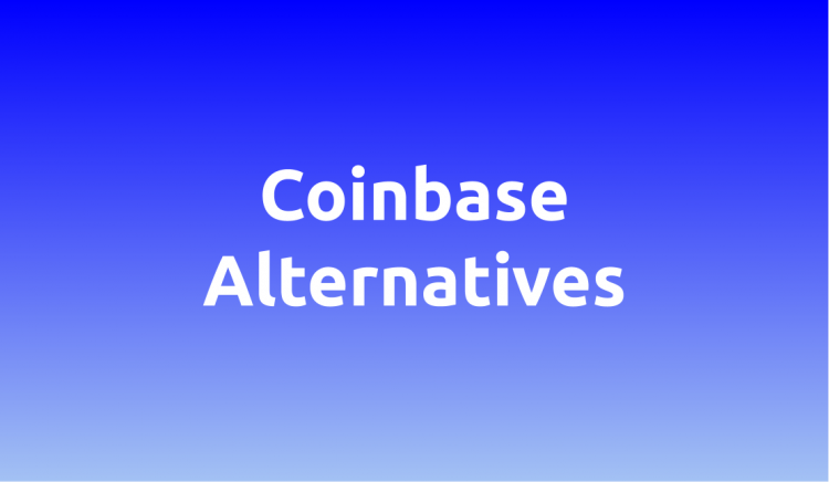 some of the best Coinbase Alternative